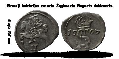 """Autentiškų monetų kolekcija """"Lietuvos Didžiosios Kunigaikštystės pinigai"""", pirmoji moneta - """"Žygimanto Augusto dvidenaris"""""""