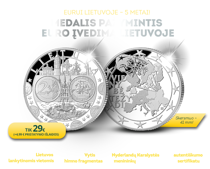Eurui Lietuvoje - jau 5 metai!